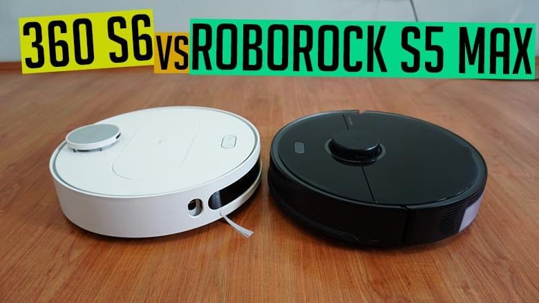 360 S6 vs Roborock S5 Max