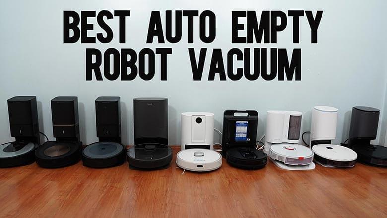 Best Auto Empty Robot Vacuum
