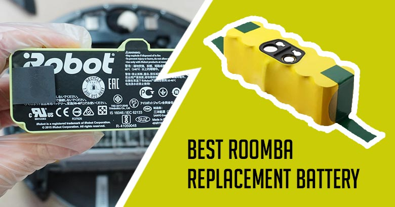 Best Roomba Replacement Battery