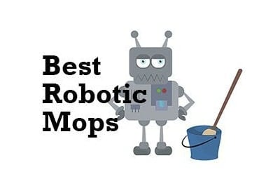 5 Of The Best Robotic Mops Is It Time To Throw Away Your Mop