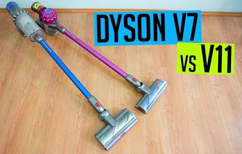 Dyson V7 vs. V11