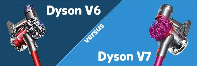 DysonV6 vs. V7