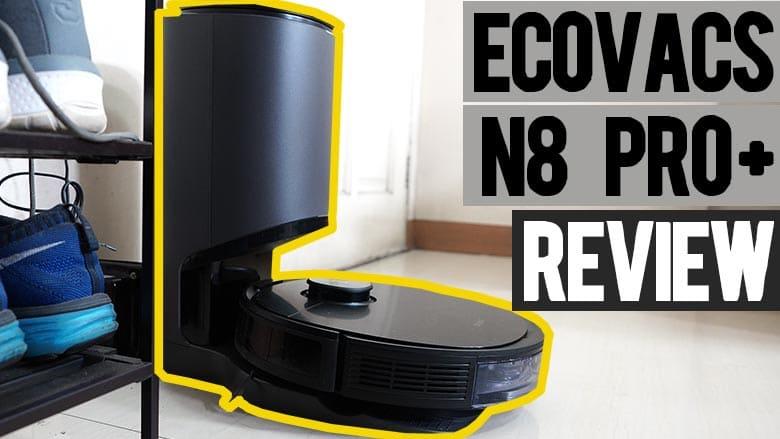 Ecovacs N8 Pro Plus Review