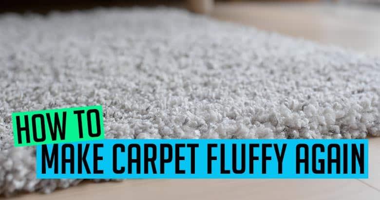 Make Carpet Fluffy Again