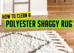 How to clean a polyester shaggy rug