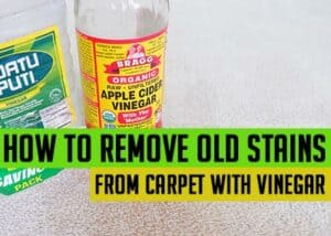 How to remove old stains from carpet with vinegar