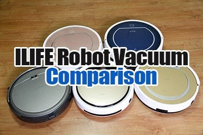 ILIFE Robot Vacuum Comparison