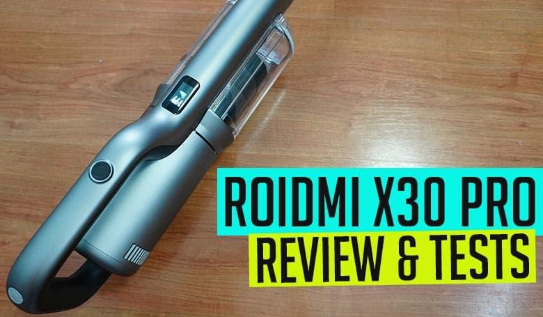 Roidmi X30 Pro Review